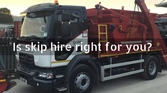 Is skip hire right for you